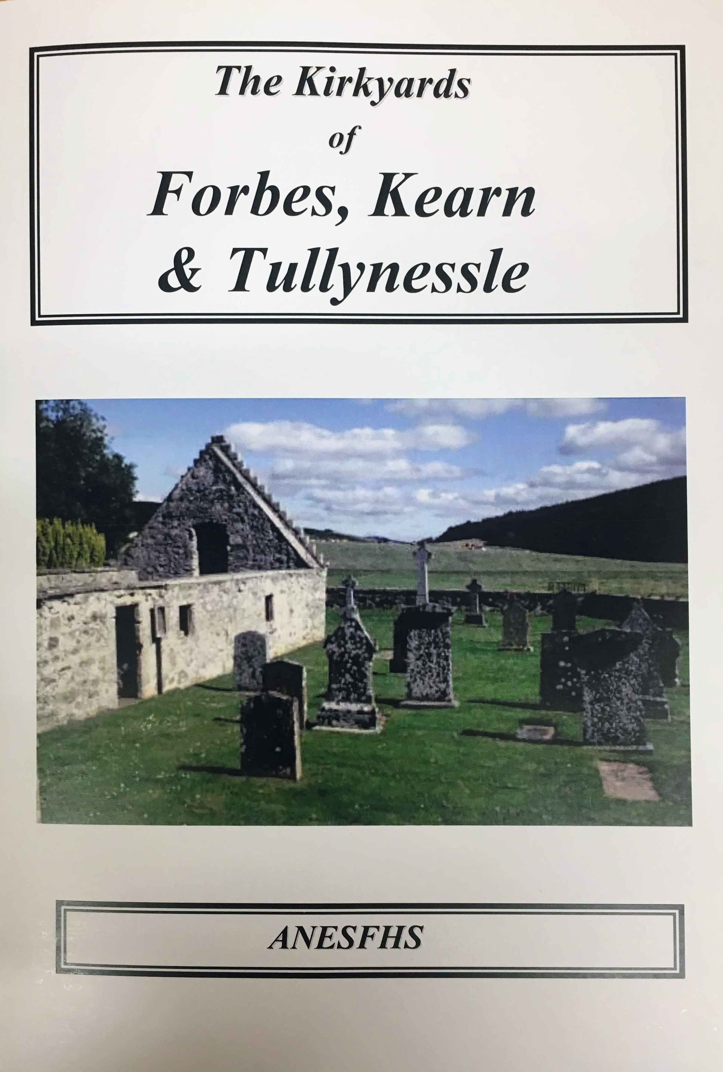 Kirkyards of Forbes, Kearn and Tullynessle